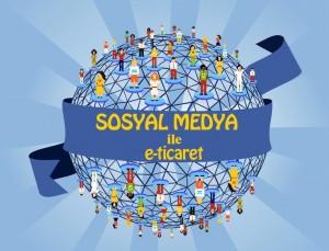 sosyal_medya_eticareti-1024x780